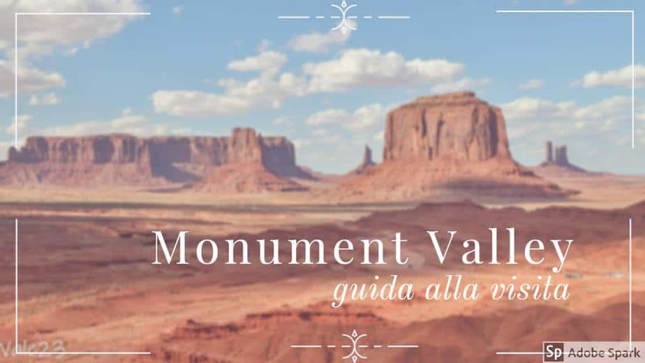 Monument Valley, guida alla visita del parco più iconico del West